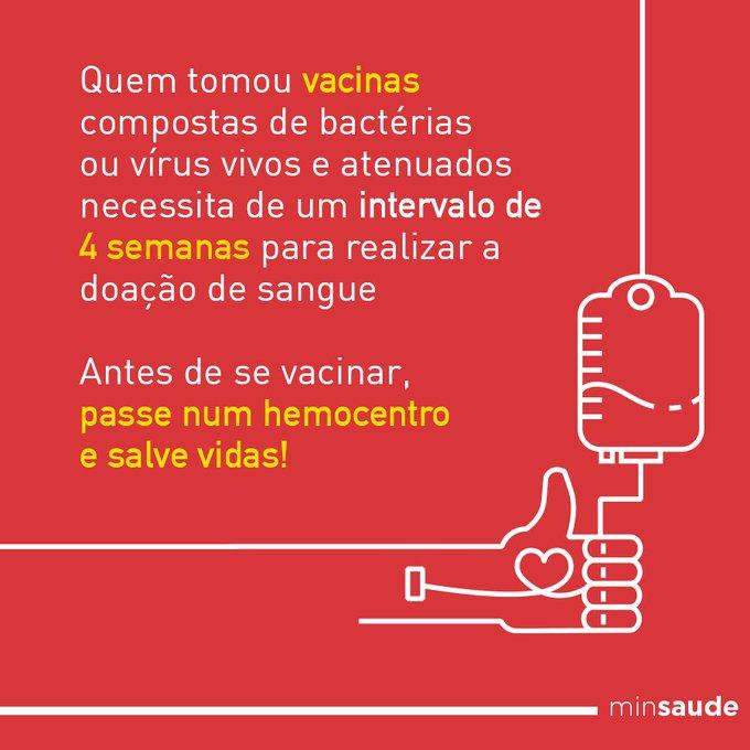 Vacinas produzidas a partir de microorganismos mortos tb impedem a doação, porém, por períodos menores. #DoeSangue