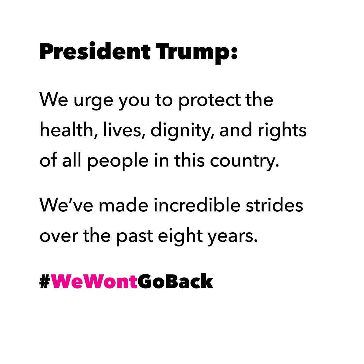 We have a message for President Trump: #WeWontGoBack