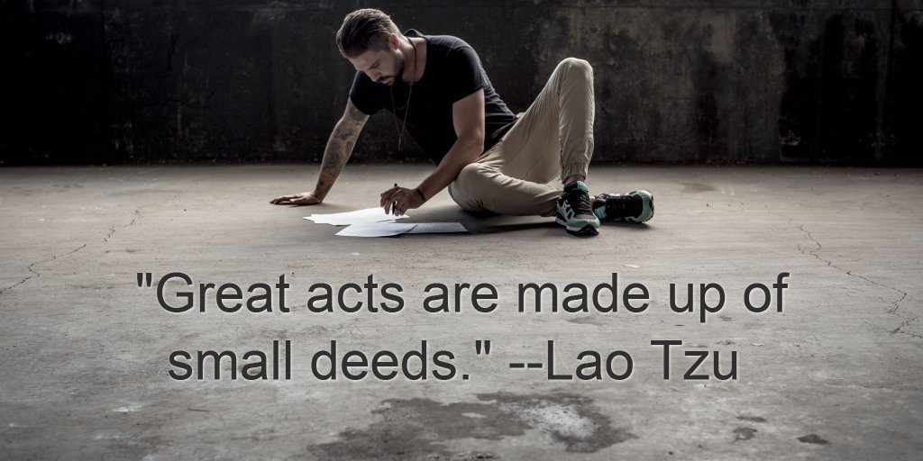 """Great acts are made up of small deeds."" --Lao Tzu  #motivation #quotes #entrepreneur #business https://t.co/RR9l4j2ziE"