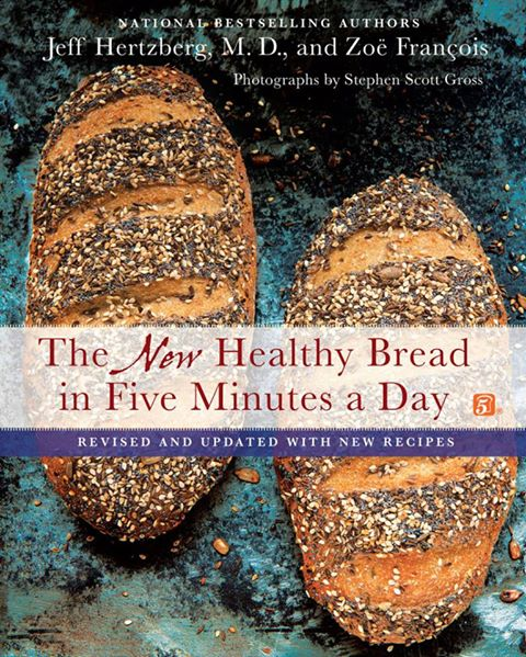 The New Healthy Bread in Five Minutes a Day Cookbook Giveaway