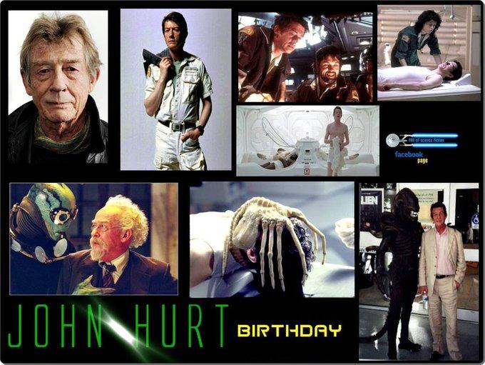 1-22 Happy birthday to JohnHurt.