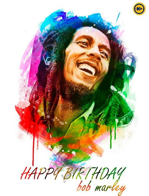 Happy birthday to the musical maestro Bob Marley