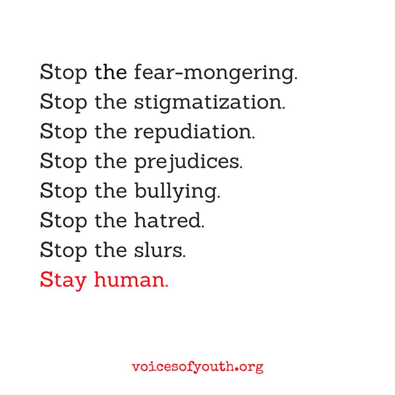 Stay human. Spread this important message from @Voicesofyouth - our platform for you, by youth.