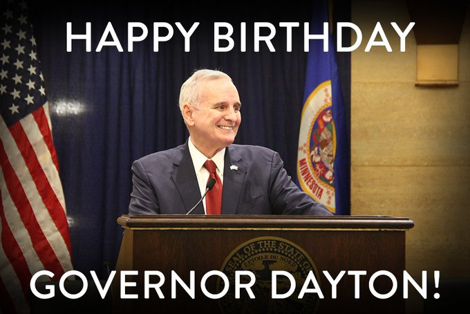 Join us in wishing a happy 70th Birthday to Governor Mark Dayton!