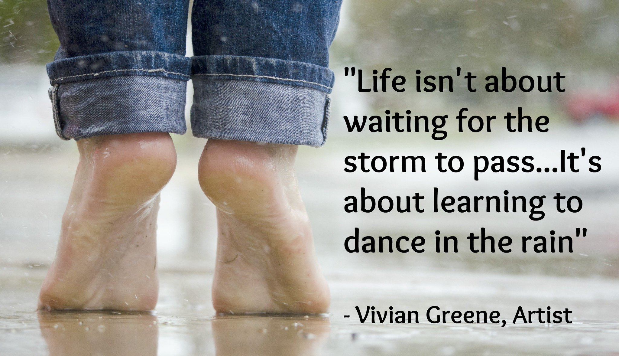 """""""Life isn't about waiting for the storm to pass...It's about learning to dance in the rain"""" - Vivian Greene, Artist @RichLouv@ChildrenNature https://t.co/7RVixm8ghX"""