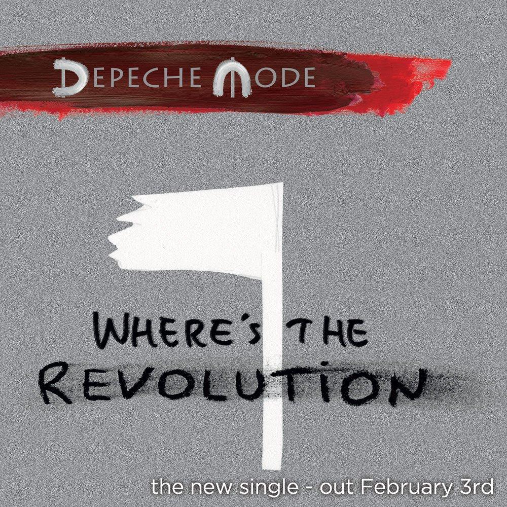 New #DepecheMode single 'Where's The Revolution' coming February 3rd! https://t.co/ENm7MfLqpu