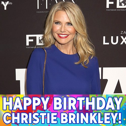 Happy 63rd birthday, Christie Brinkley!