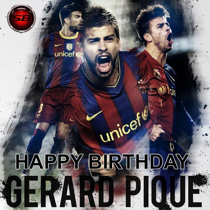 Happy Birthday Gerard Pique...
