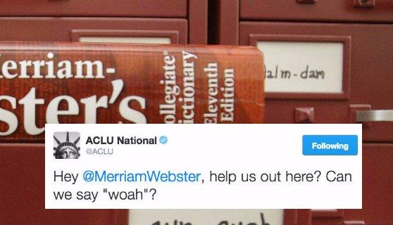 RT @mashable: 'Woah' vs. 'whoa': Merriam-Webster and the ACLU settle the debate https://t.co/PLOxHVRs0v https://t.co/GUu8iJgUVu