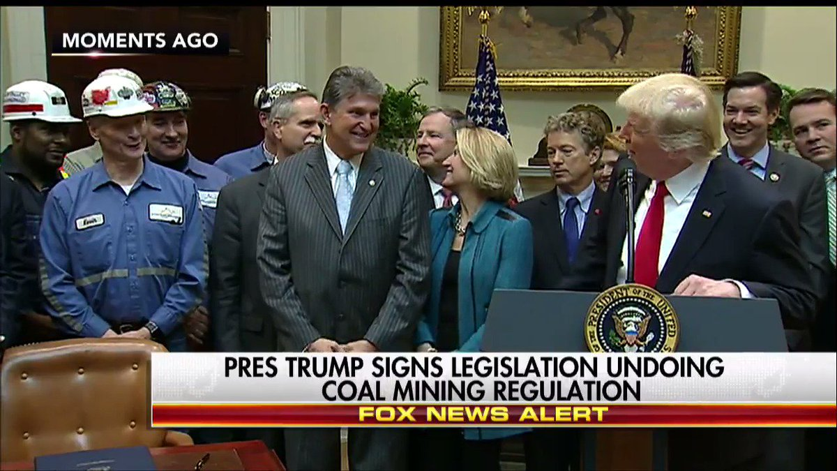 MOMENTS AGO @POTUS signs legislation undoing coal mining regulation.