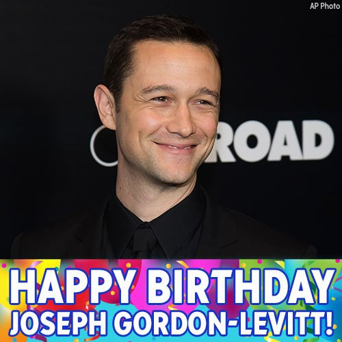 Happy 36th birthday to Joseph Gordon-Levitt!