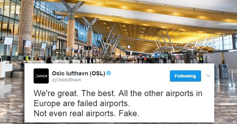 Oslo Airport's (now deleted) tweet imitating a certain world leader  https://t.co/X7LbGQercm https://t.co/mTNO5kv32Y