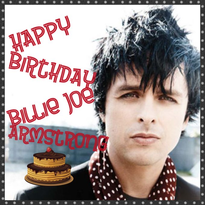 Happy Birthday Billie Joe Armstrong ( )