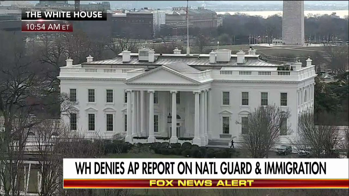 News Alert White House denies @AP report on @USNationalGuard and immigration.