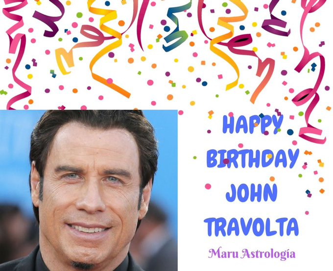 HAPPY BIRTHDAY JOHN TRAVOLTA!!!!