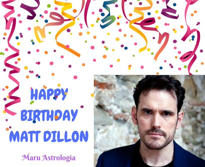 HAPPY BIRTHDAY MATT DILLON!!!!