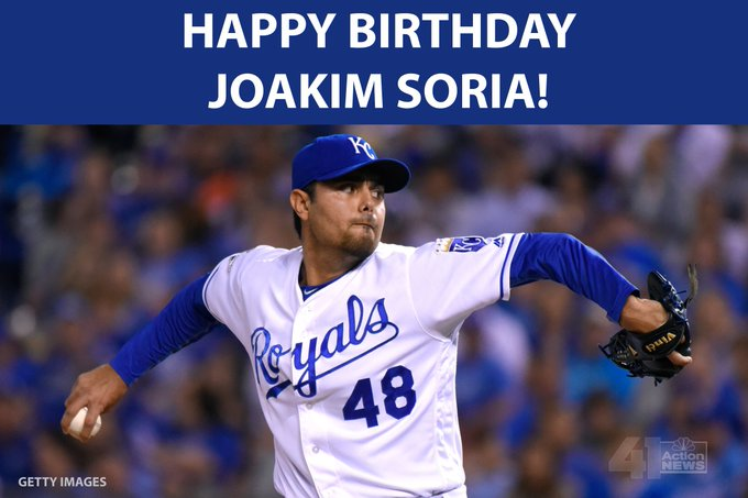 HAPPY BIRTHDAY to player Joakim Soria!