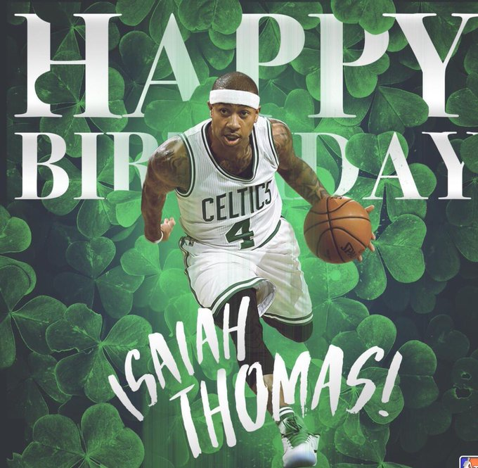 Happy birthday to One of Point guards in the NBA Isaiah Thomas