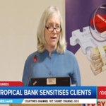 Tropical Bank in Sensitization Effort