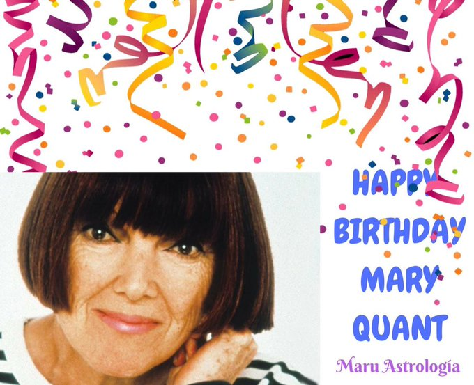 HAPPY BIRTHDAY MARY QUANT!!!!
