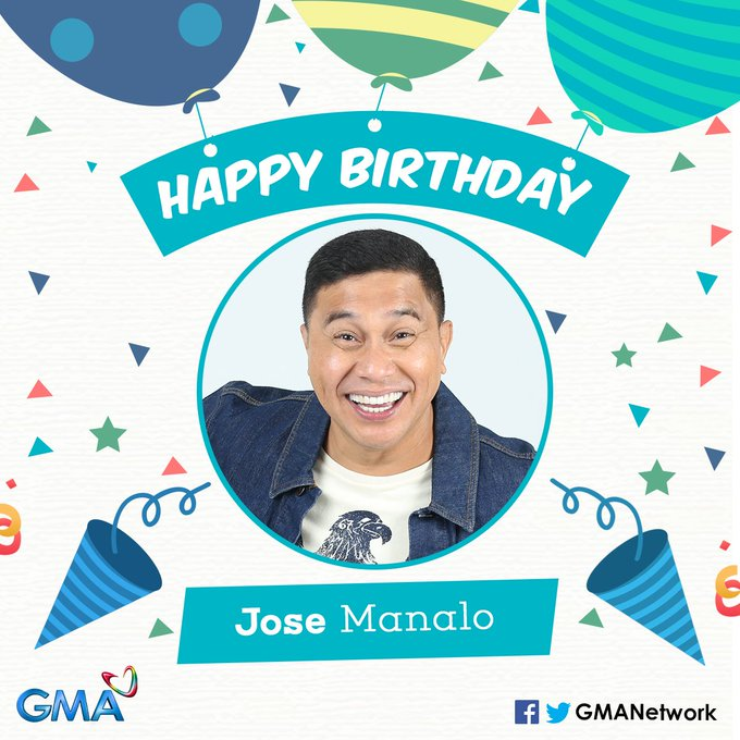 (c) JoWaPao_: Happy birthday to one of GMA\s prized comedians, Jose Manalo! JoseManaIo