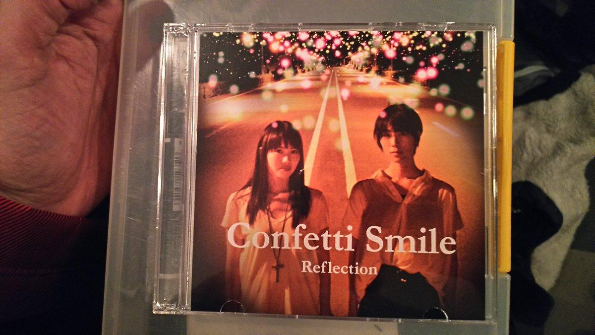 今日は朝からずっとこれ流しっぱなしなのです。Confetti Smile 「Reflection」。昨日のイベントからの