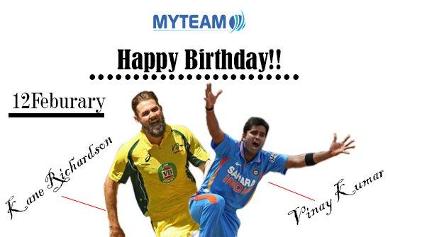 Happy Birthday!! Kane Richardson and Vinay Kumar!!