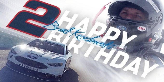 Happy birthday to brad keselowski