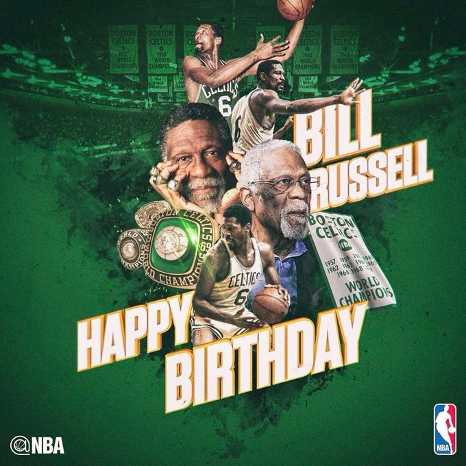 To wish Legend Bill Russell a happy birthday!