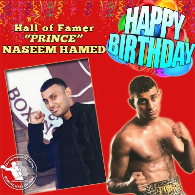 "Happy birthday to featherweight champion and 2015 Hall of Fame Inductee ""Prince\"" Naseem Hamed!"