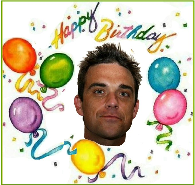 Happy 43rd birthday Robbie Williams have a fantastic day