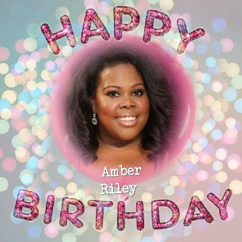 Happy Birthday to Amber Riley, Don Cowie, Gordon Shedden,Josh Low, Anna-Jane Casey & Mikey Craig