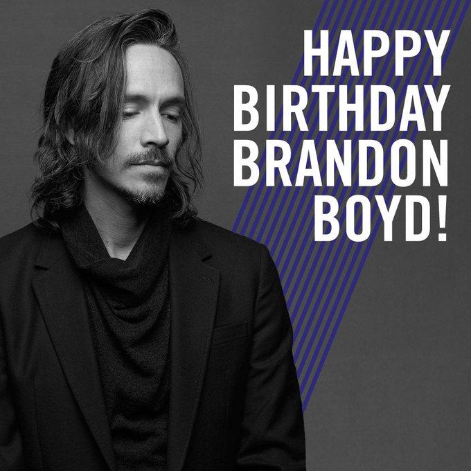 Happy birthday to Brandon Boyd of