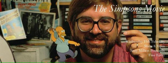 Happy Birthday Matt Groening! To celebrate, we will be showing movie at 8:30pm tonight!