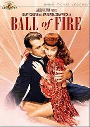 Ball of Fire 教授と美女。1941年Hホークス監督。Gクーパー主演。長年、百科事典の編纂に励む教授達。俗語収