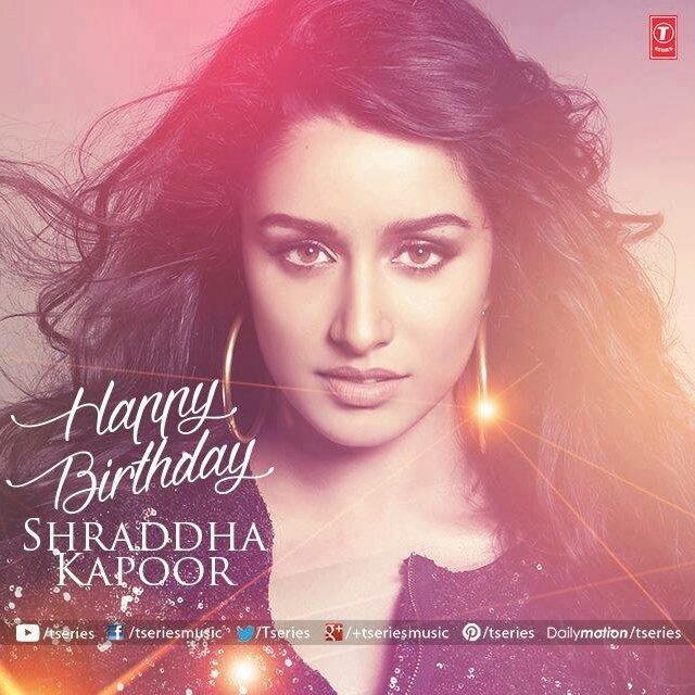 Happy Birthday Shraddha Kapoor