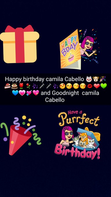 Happy birthday camila Cabello                            Goodnight  camila Cabello and Fifth Harmony