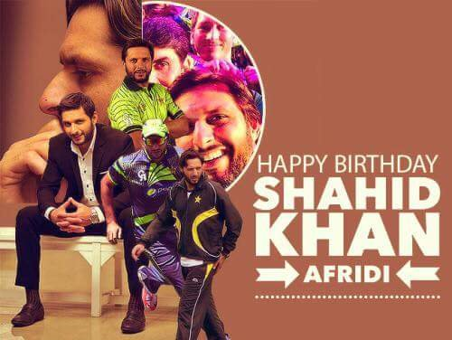 Happy birthday Boom Boom Shahid Khan Afridi