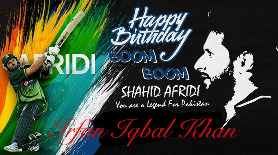 Happy birthday Shahid Khan Afridi