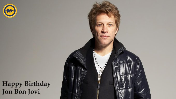 Happy Birthday to Jon Bon Jovi!!!