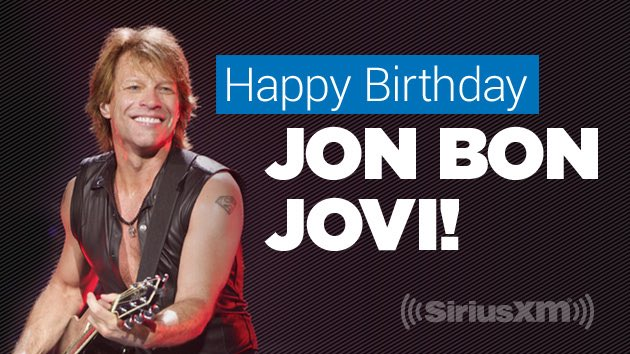 Happy birthday to my main man Jon Bon Jovi