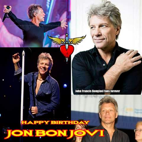 Happy Birthday Jon Bon Jovi....