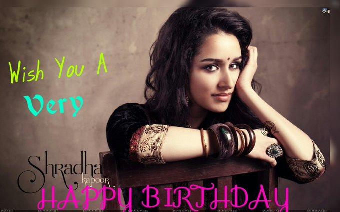 Wishing A Very Happy Birthday Shraddha Kapoor... keep smiling   God Bless U
