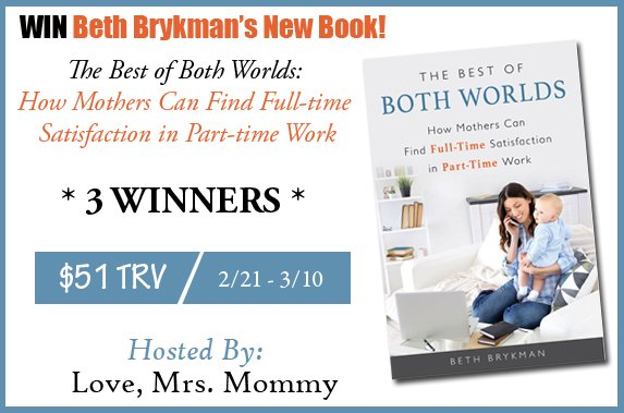 3 Winners! Beth Brykman's The Best of Both Worlds Book Giveaway! $51 TRV!