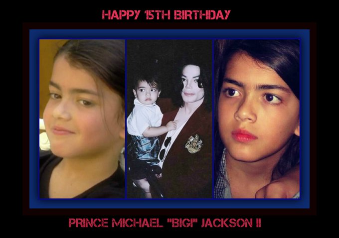 "Happy 15th Birthday Prince Michael ""BIGI\"" Jackson II   All the BEST wishes...Enjoy your special day!"