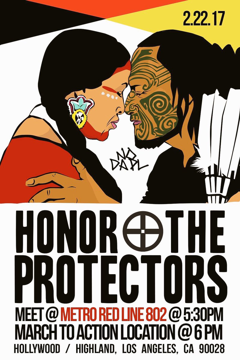 RT @RuthHHopkins: Please RT: LA rally to honor the water protectors Feb 22 2017 at 5:30PM #NoDAPL https://t.co/c84q25WFTT