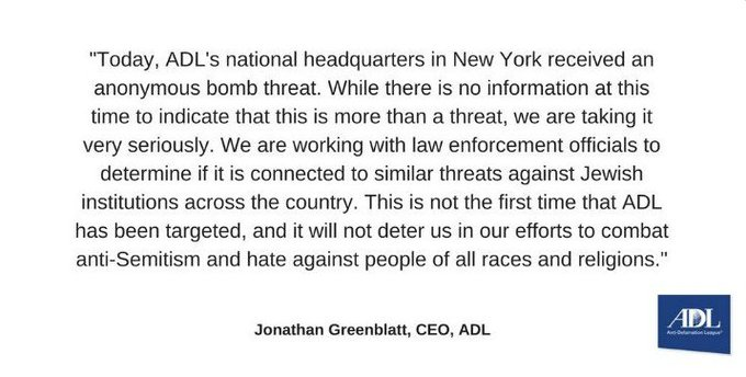 The Anti-Defamation League, the leading organization combatting anti-Semitism, received an anonymous bomb threat https://t.co/dRNwe30MRB