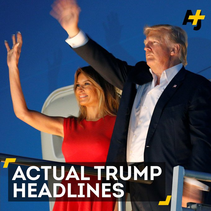 These are real headlines from the past few weeks of President Trump: