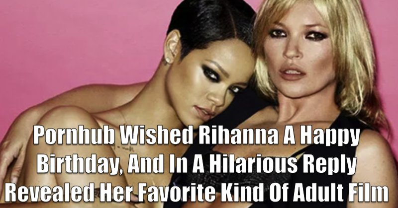 Men: Happy birthday to Rihanna and us.