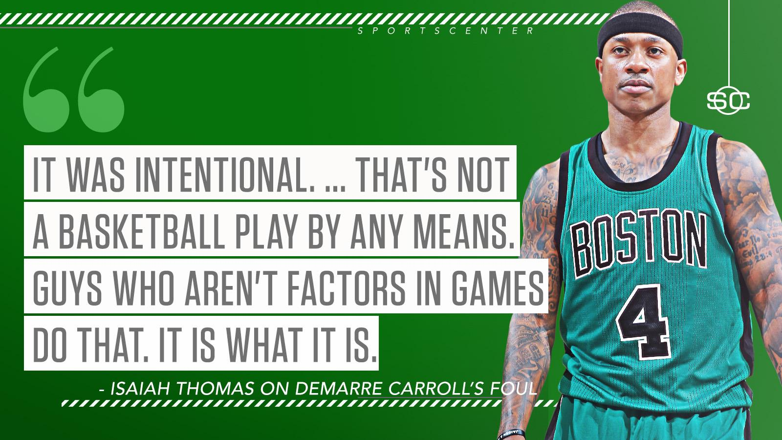 Isaiah Thomas called out DeMarre Carroll for his foul in last night's game. https://t.co/9A7MvbsQC1 https://t.co/myw7wdt1cf